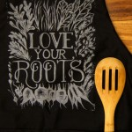 Love Your Roots, black apron